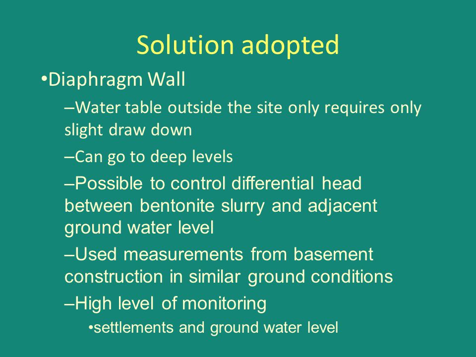 Solution adopted Diaphragm Wall