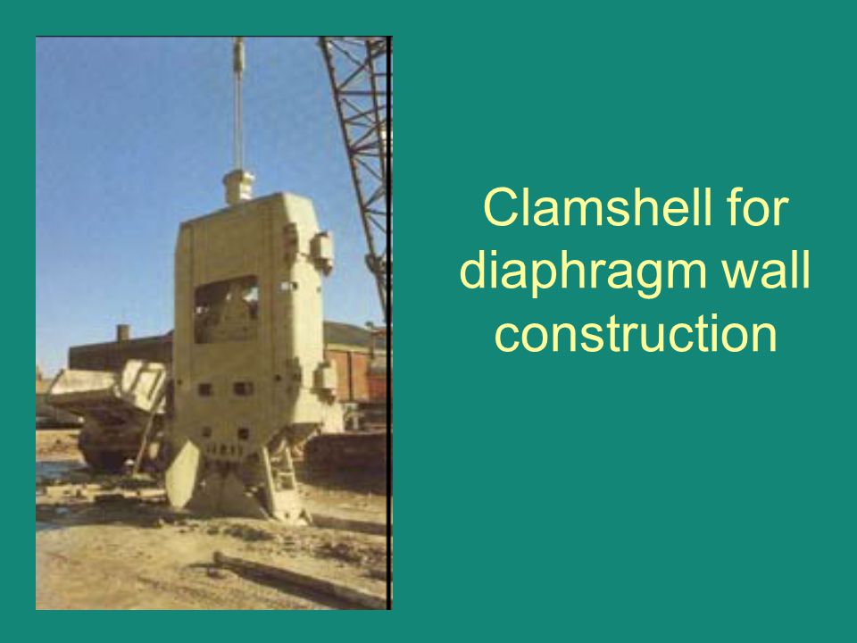 Clamshell for diaphragm wall construction