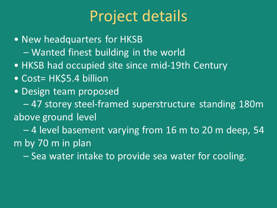 Project details • New headquarters for HKSB