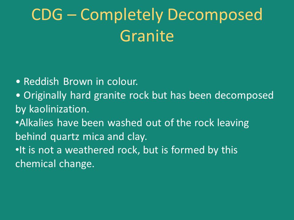 CDG – Completely Decomposed Granite