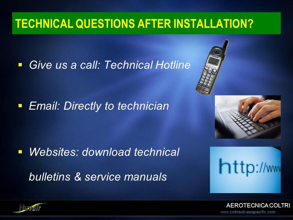 TECHNICAL QUESTIONS AFTER INSTALLATION