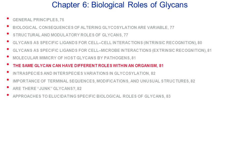 Chapter 6: Biological Roles of Glycans