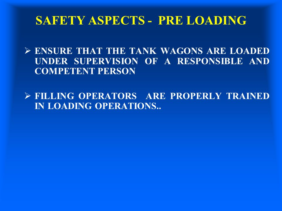 SAFETY ASPECTS - PRE LOADING