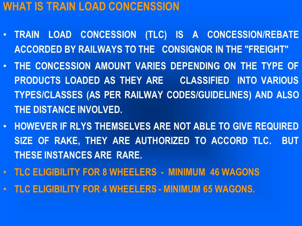 WHAT IS TRAIN LOAD CONCENSSION