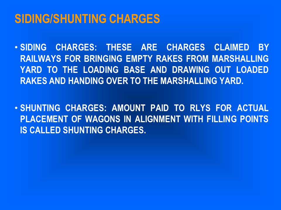 SIDING/SHUNTING CHARGES