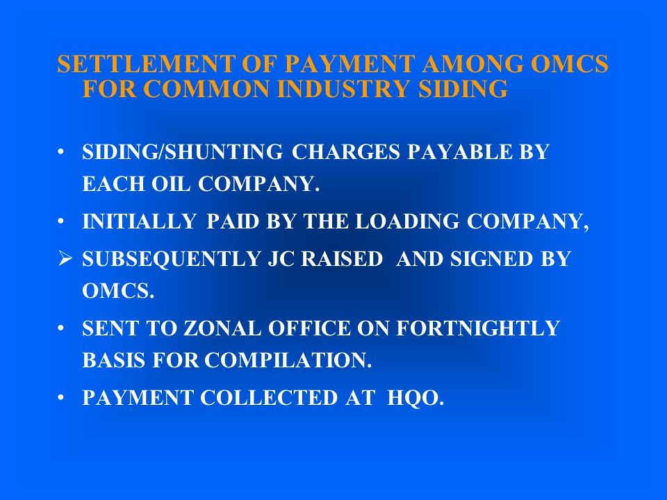 SETTLEMENT OF PAYMENT AMONG OMCS FOR COMMON INDUSTRY SIDING