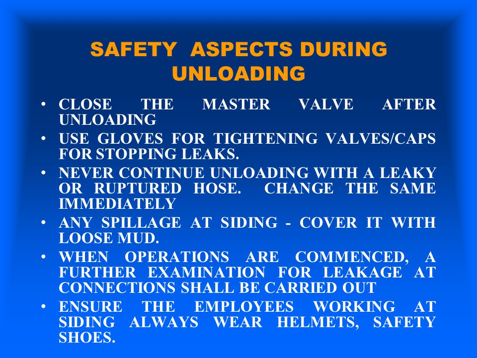 SAFETY ASPECTS DURING UNLOADING