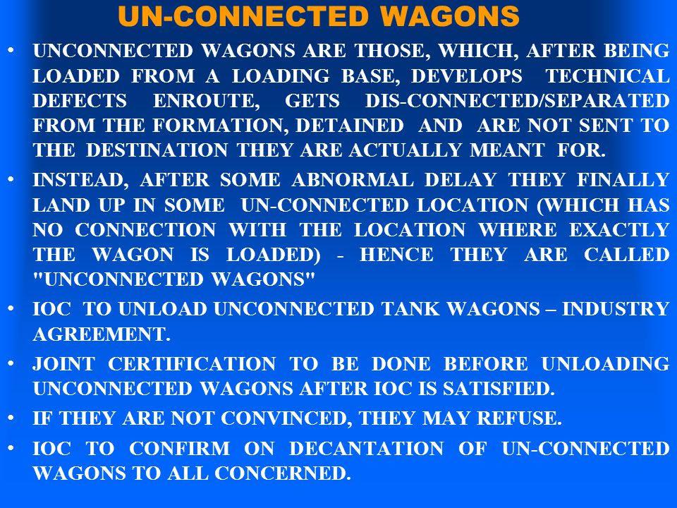 UN-CONNECTED WAGONS