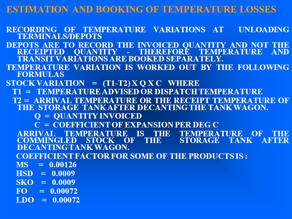 ESTIMATION AND BOOKING OF TEMPERATURE LOSSES