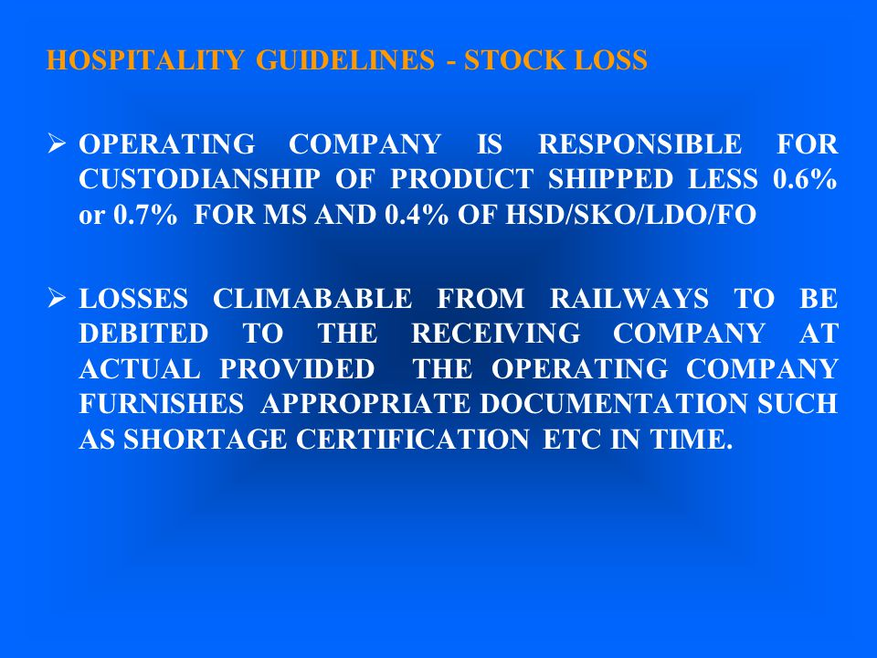 HOSPITALITY GUIDELINES - STOCK LOSS