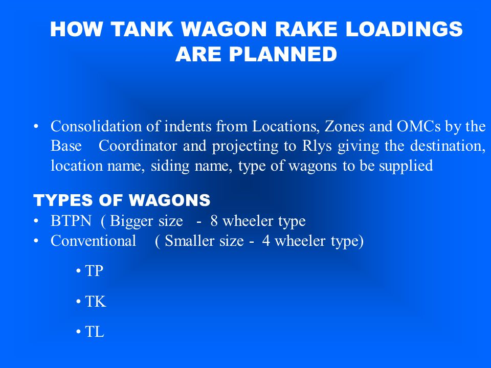 HOW TANK WAGON RAKE LOADINGS ARE PLANNED