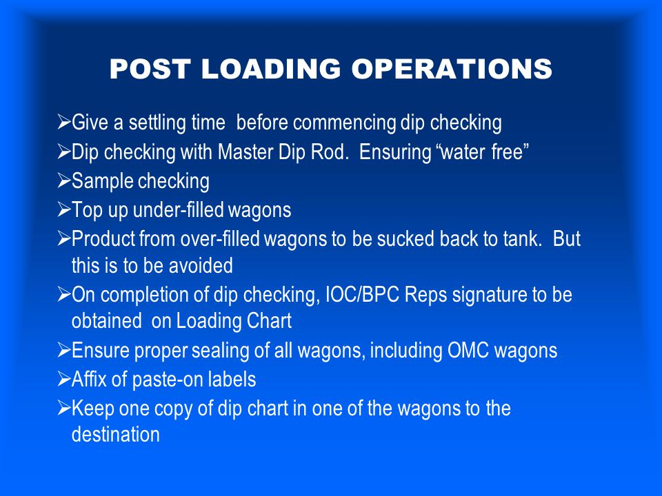 POST LOADING OPERATIONS