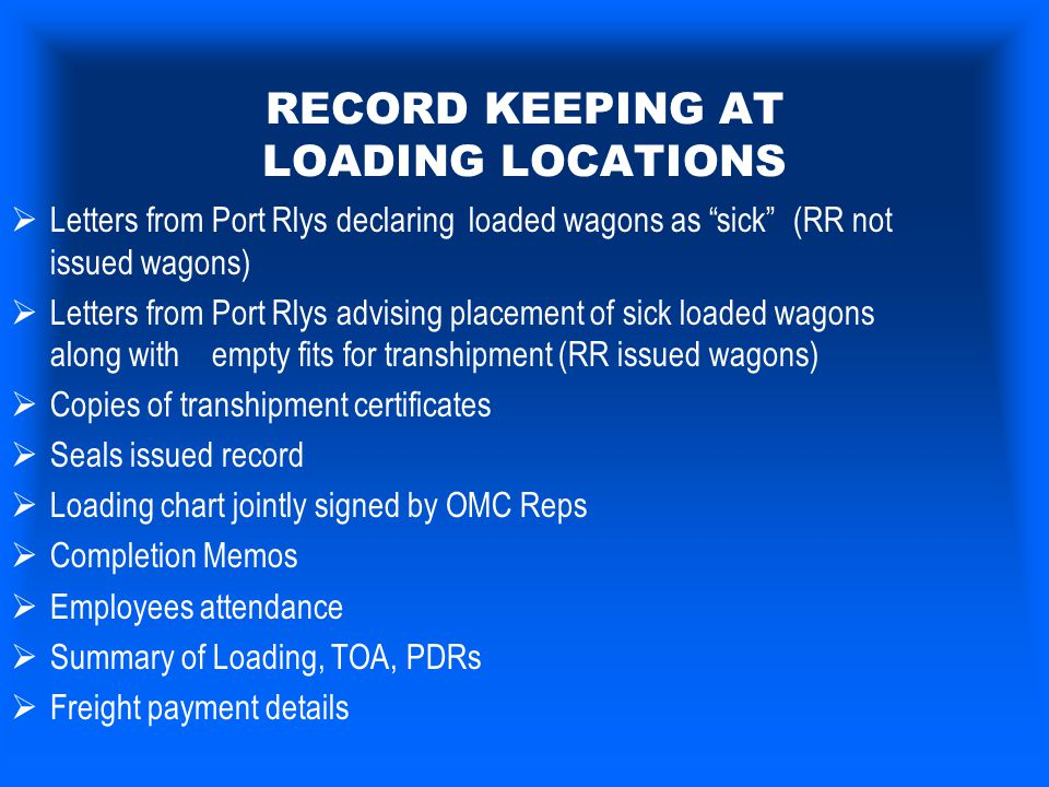 RECORD KEEPING AT LOADING LOCATIONS
