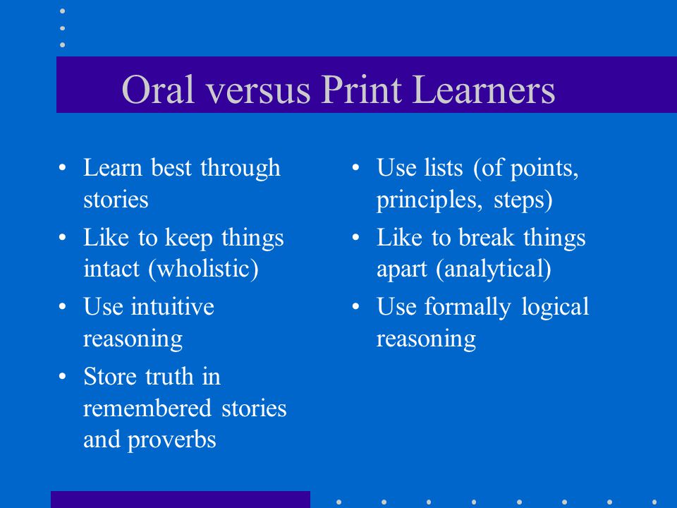 Oral versus Print Learners