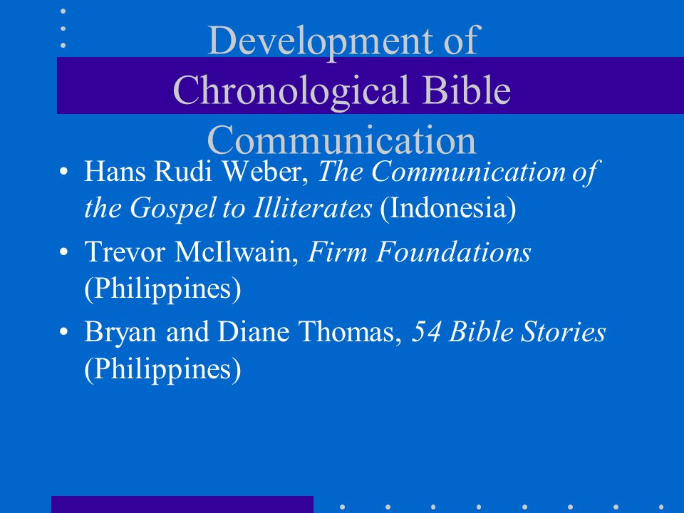 Development of Chronological Bible Communication