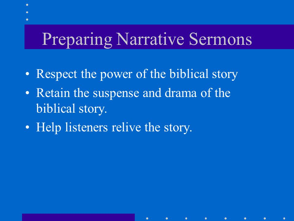 Preparing Narrative Sermons