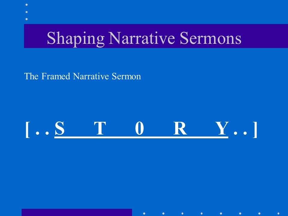 Shaping Narrative Sermons