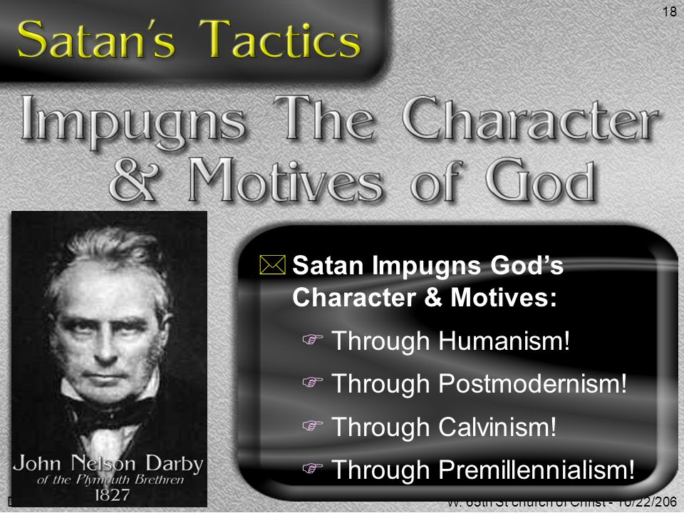 Satan Impugns God's Character & Motives: Through Humanism!