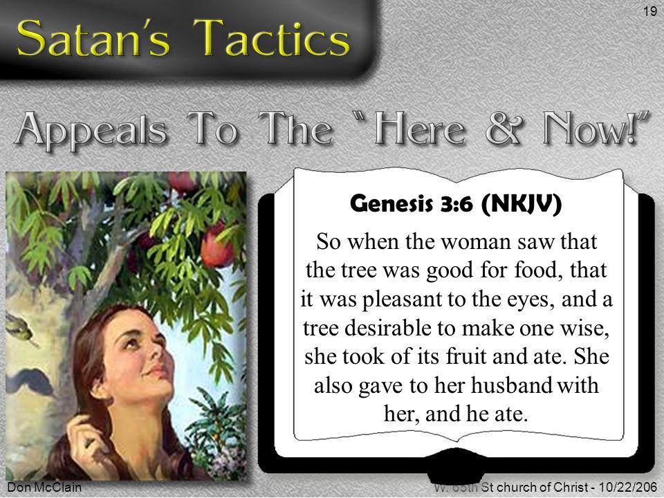 Genesis 3:6 (NKJV)