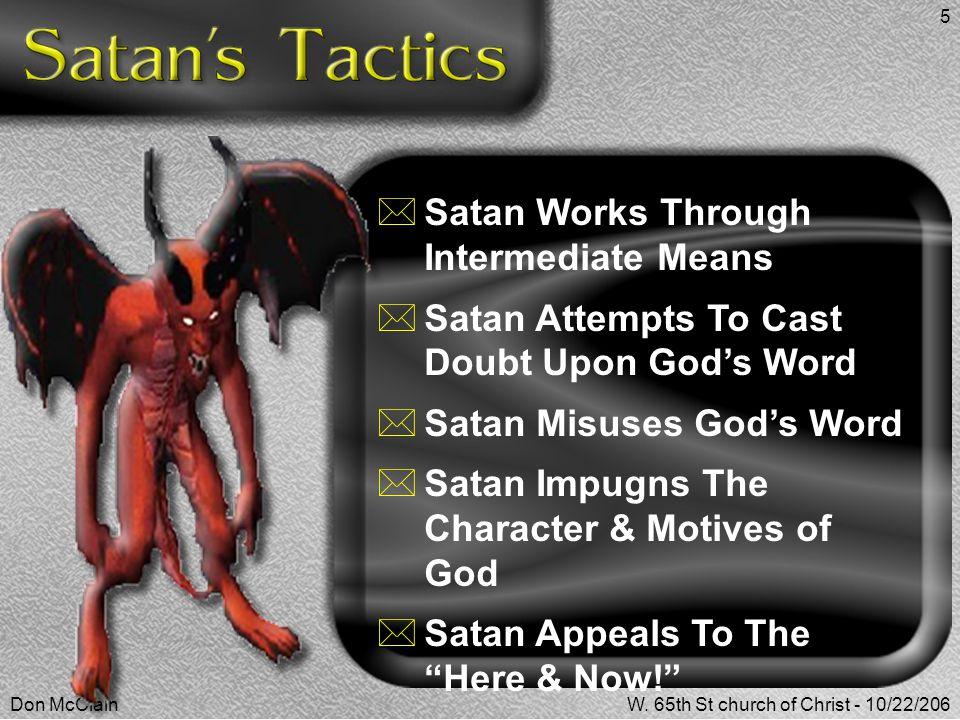 Satan Works Through Intermediate Means