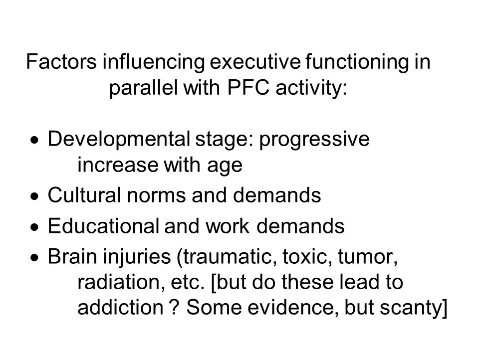 Factors influencing executive functioning in parallel with PFC activity: