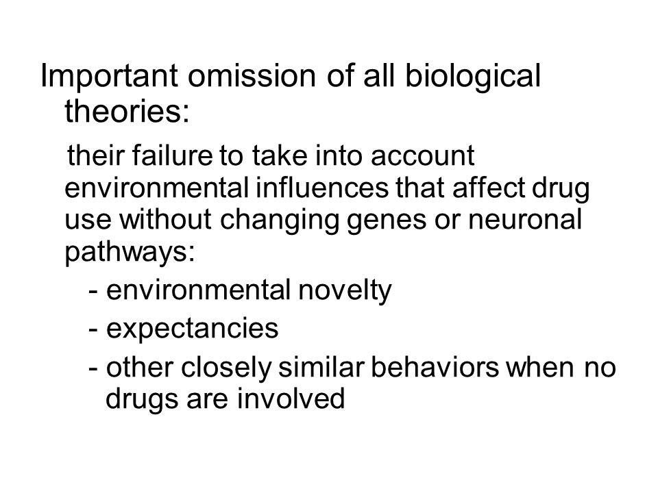 Important omission of all biological theories:
