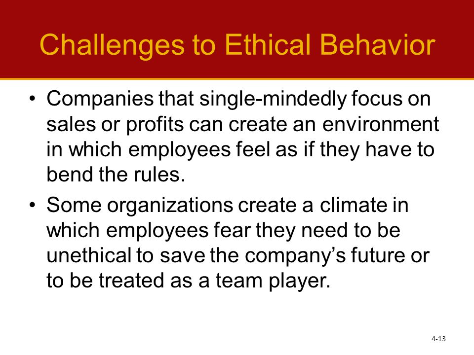 Challenges to Ethical Behavior