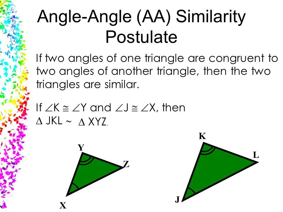 Angle-Angle (AA) Similarity Postulate