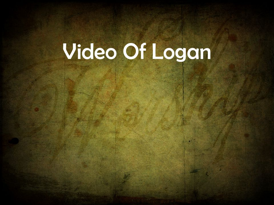 Video Of Logan