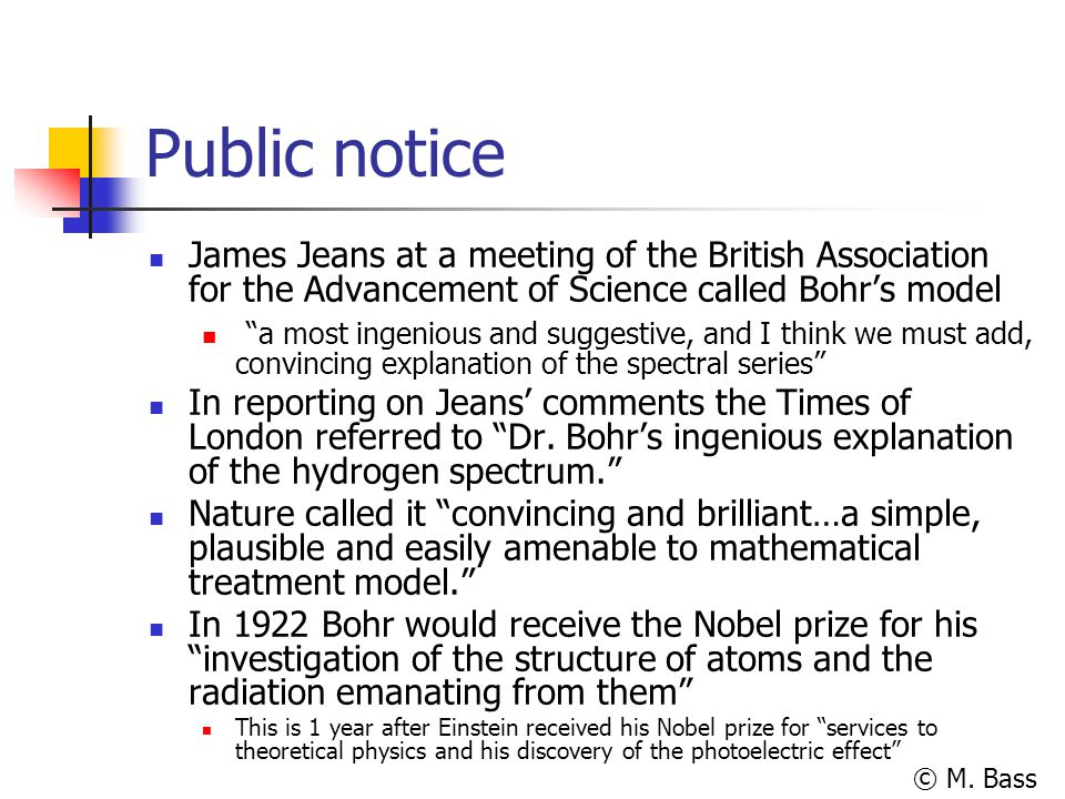 Public notice James Jeans at a meeting of the British Association for the Advancement of Science called Bohr's model.