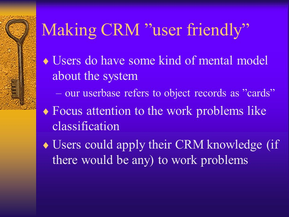 Making CRM user friendly