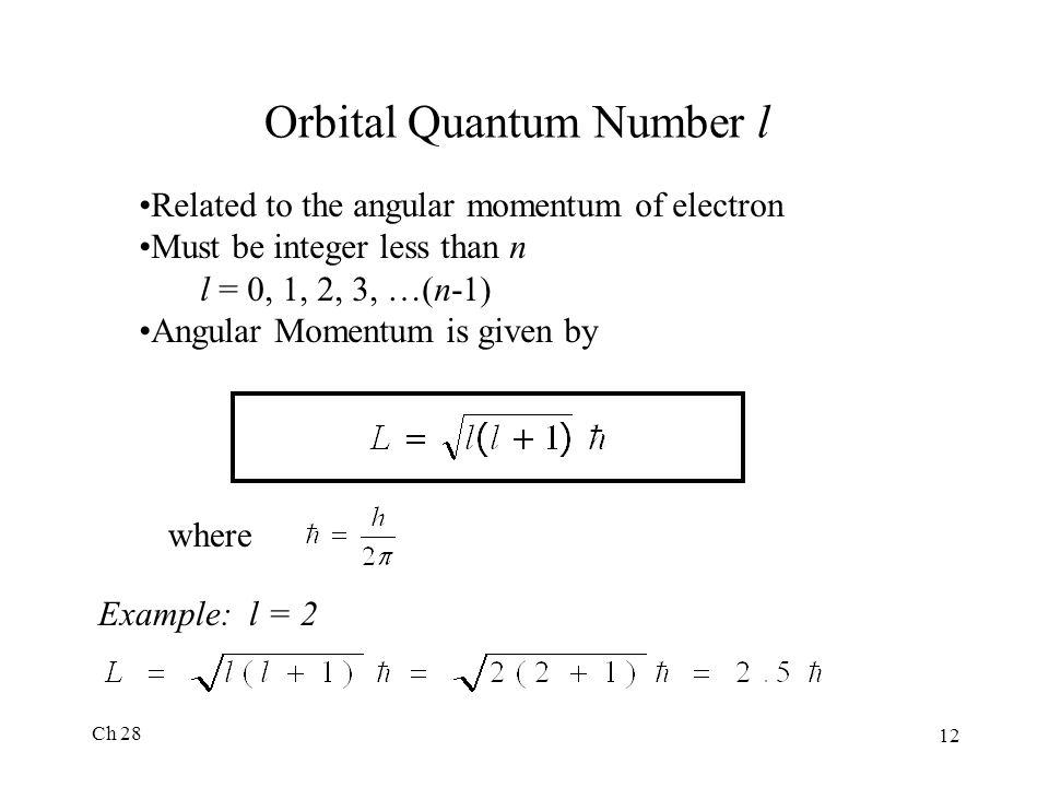 Orbital Quantum Number l