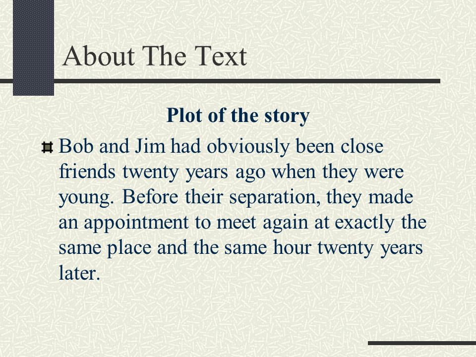 About The Text Plot of the story