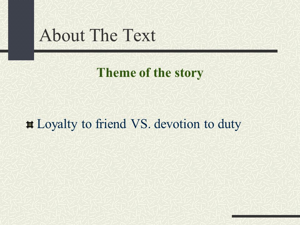 About The Text Theme of the story