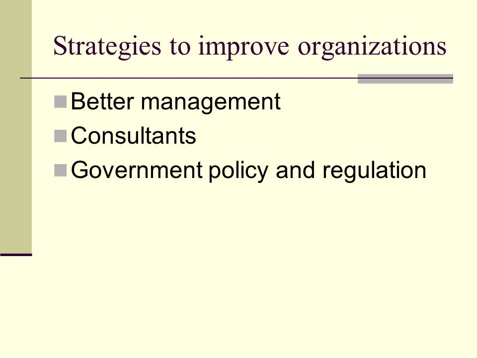 Strategies to improve organizations