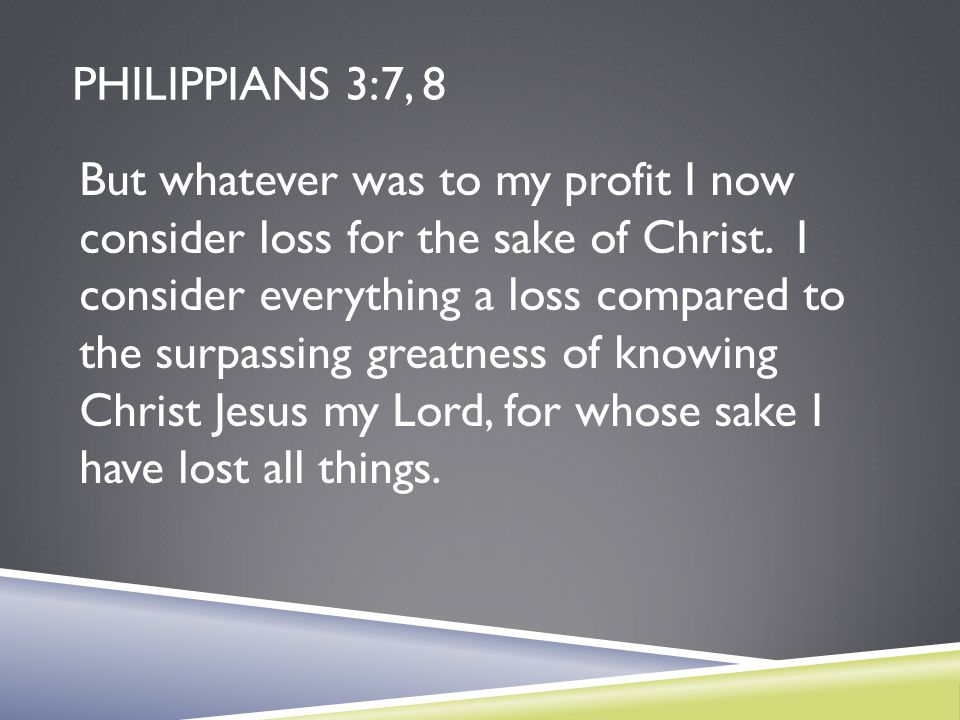 Philippians 3:7, 8