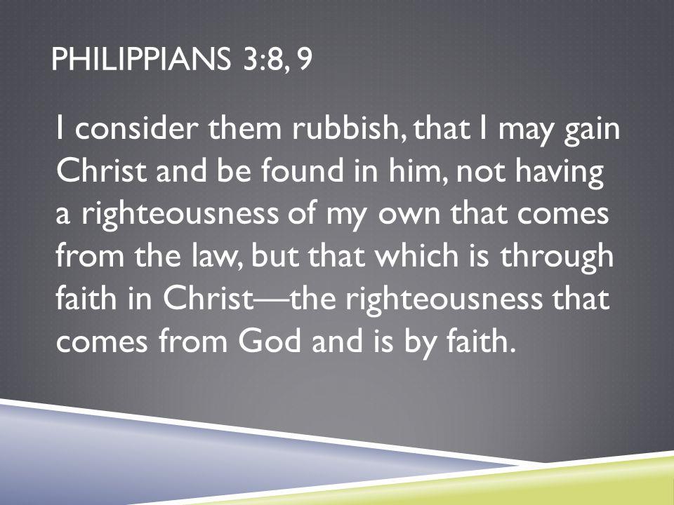 Philippians 3:8, 9
