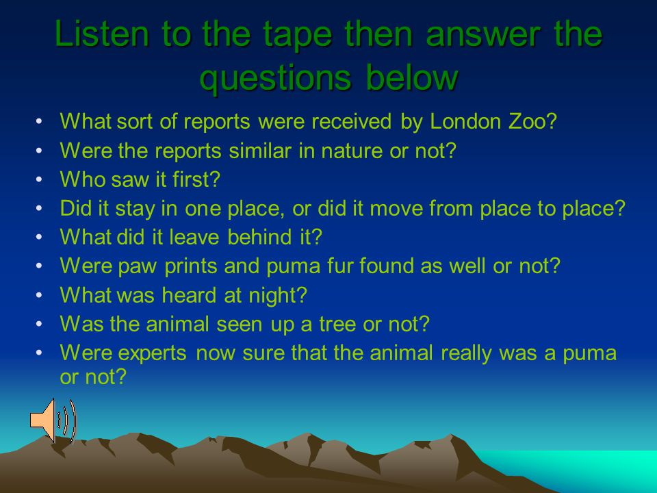 Listen to the tape then answer the questions below