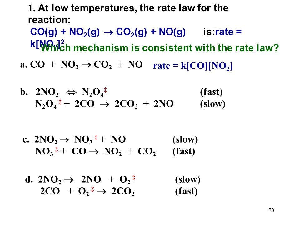 1. At low temperatures, the rate law for the reaction: