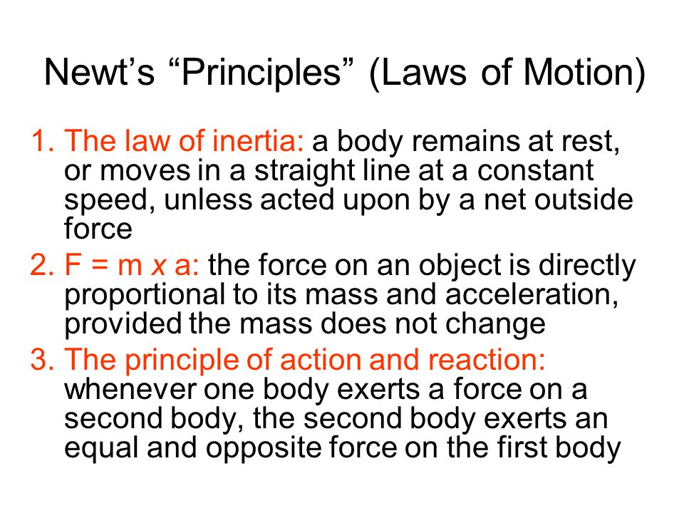 Newt's Principles (Laws of Motion)