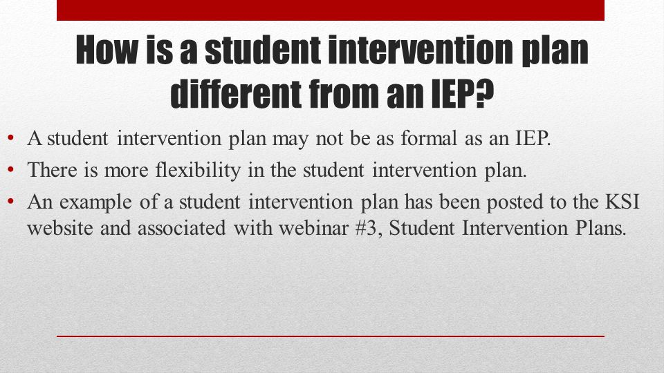How is a student intervention plan different from an IEP