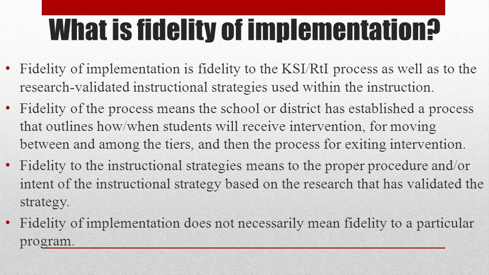 What is fidelity of implementation