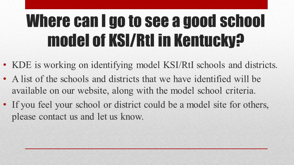 Where can I go to see a good school model of KSI/RtI in Kentucky