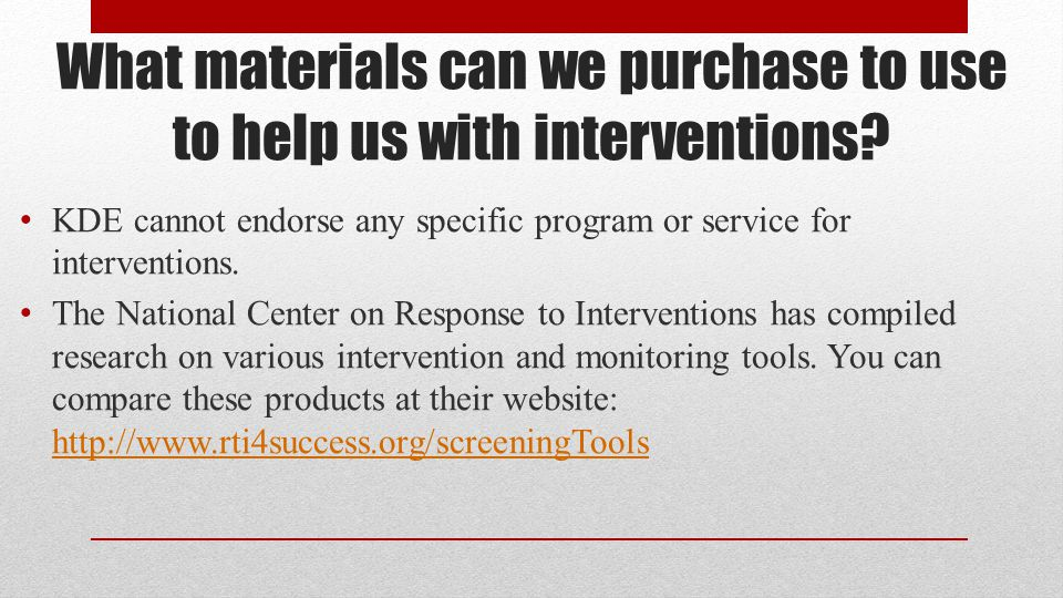 What materials can we purchase to use to help us with interventions
