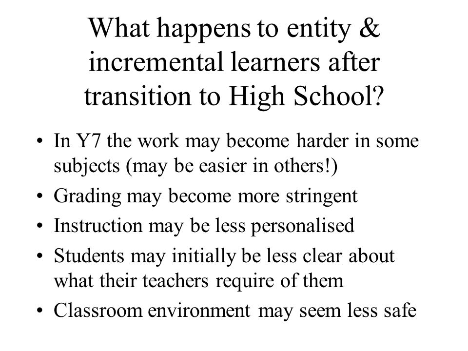 What happens to entity & incremental learners after transition to High School