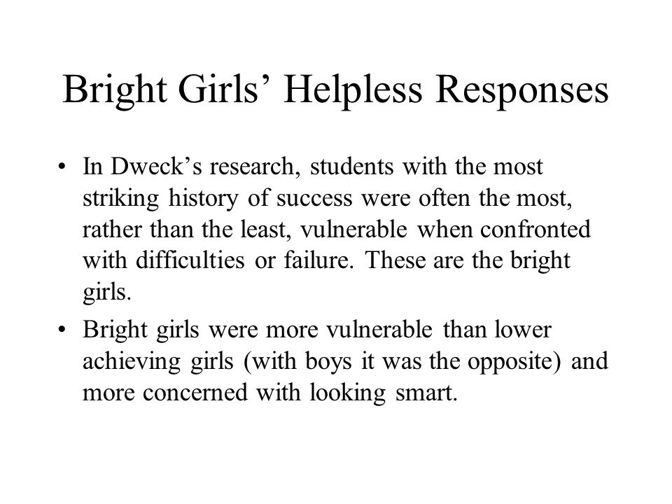 Bright Girls' Helpless Responses