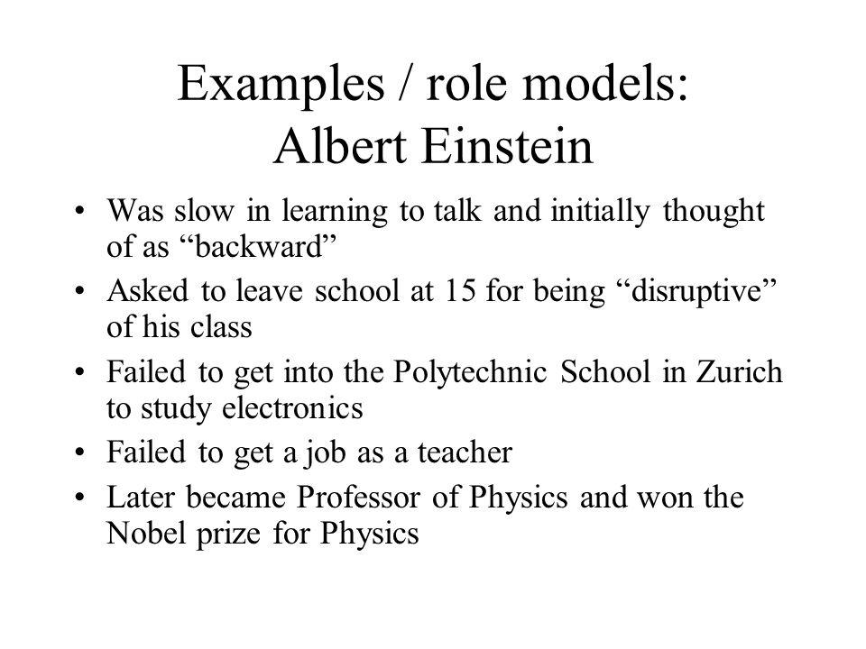 Examples / role models: Albert Einstein