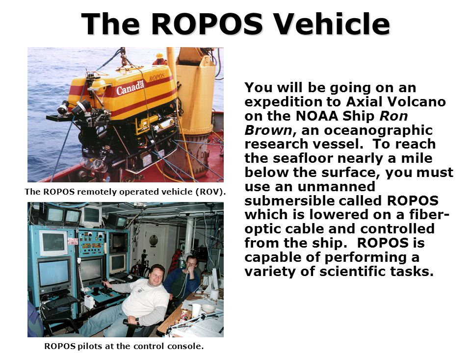 The ROPOS Vehicle