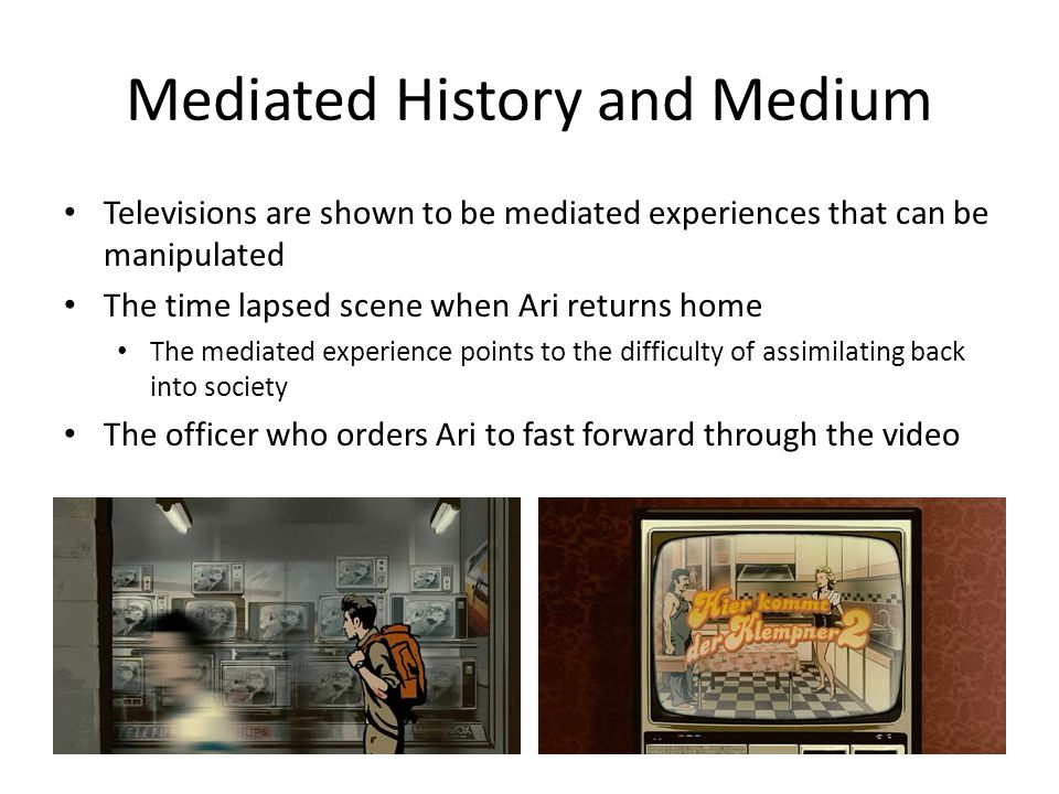 Mediated History and Medium
