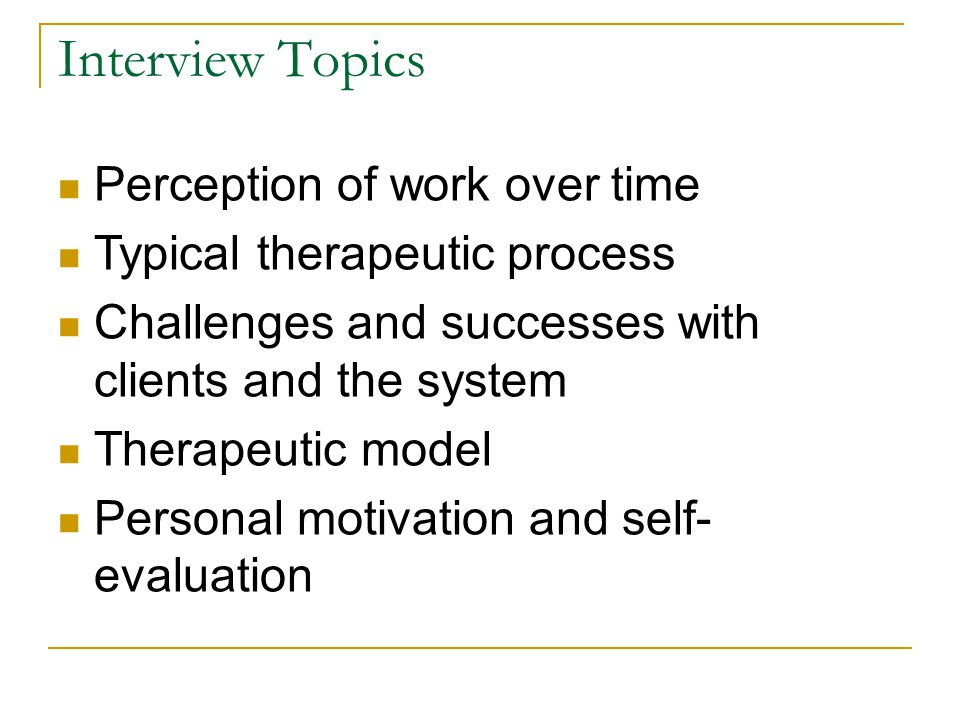 Interview Topics Perception of work over time